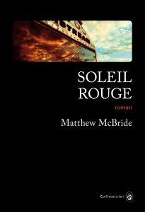Soleil rouge, de Matthew McBride