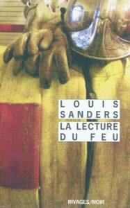 La Lecture du feu, de Louis Sanders